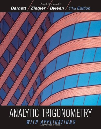 Analytic Trigonometry with Applications 11th edition